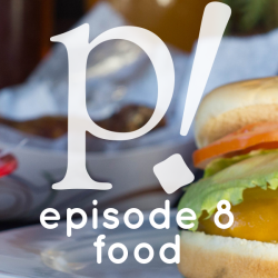 Episode Eight – Food