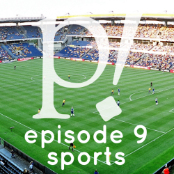 Episode Nine – Sports