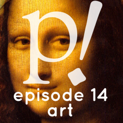 Episode Fourteen – Art