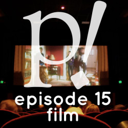 Episode Fifteen – Film